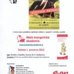 1.12.2012 –  Pohádková rezervace – Divadlo u Kapličky – Vyhlášení vítězů 1. stupně soutěže Malá energetická akademie