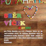 Sbírka plastových víček pro pana Petra Housku - sbírejte s námi!!!!