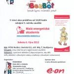 6.10.2012 – Hřiště BezBot – zahájení 5. ročníku soutěže Malá energetická akademie 2012 – 2013