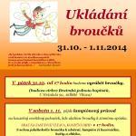 31.10.-1.11.2014 - RC Emanuel - Ukládání broučků