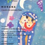 Tvor - Morana – dílna a vynášení