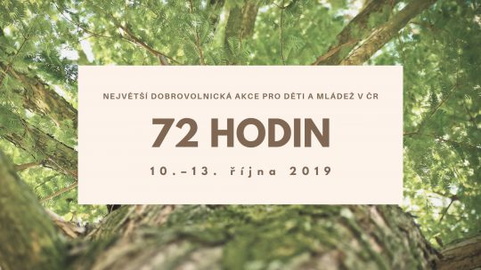 AKCE 72 HODIN V ROCE 2019
